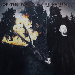 Of The Wand & The Moon - :Emptiness:Emptiness:Emptiness: , LP