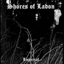 Shores of Ladon - Lupercal, MCD