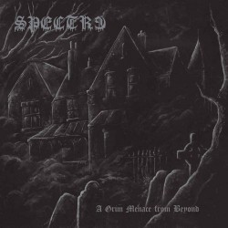 Spectre - A Grim Menace From Beyond, CD