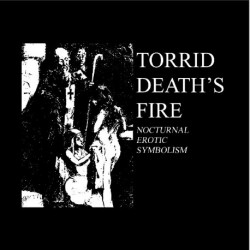 Torrid Death's Fire - Nocturnal Erotic Symbolism, CD