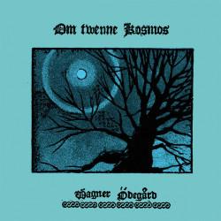 Wagner Ödegård - Om Twenne Kosmos, CD