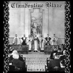 Clandestine Blaze - Deliverers of Faith, CD