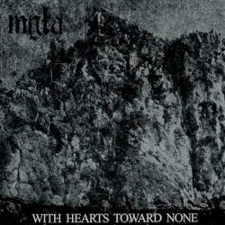 Mgla - With Hearts Toward None, CD