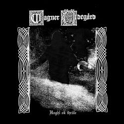 Wagner Ödegård - Haghl ok thräle, EP