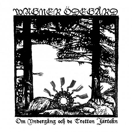 Wagner Ödegård - Om Undergång Och De Tretton Järtekn, LP