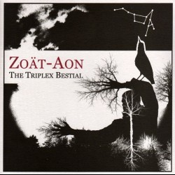 Zoät·Aon - The Triplex Bestial, CD