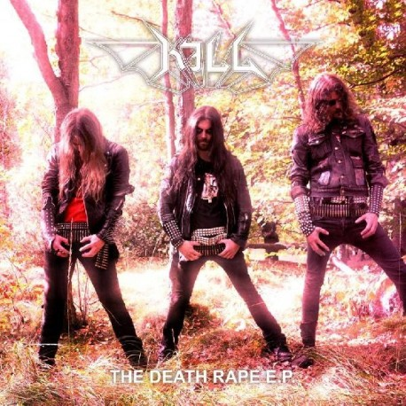 KILL - The Death Rape, EP