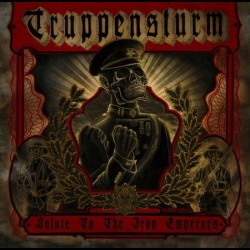 Truppensturm - Salute of the Iron Emperors, LP