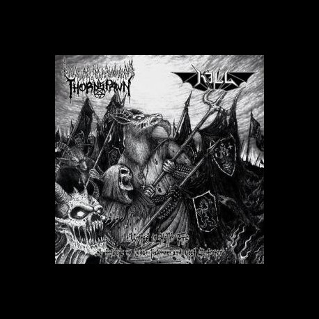 KILL/Thornspawn - United in Hell's Fire, MLP